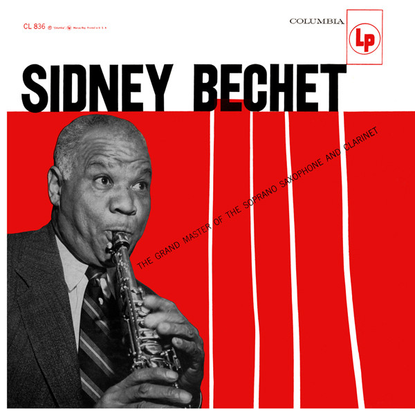 SIDNEY BECHET - The Grand Master Of The Soprano Saxophone And Clarinet - 33T