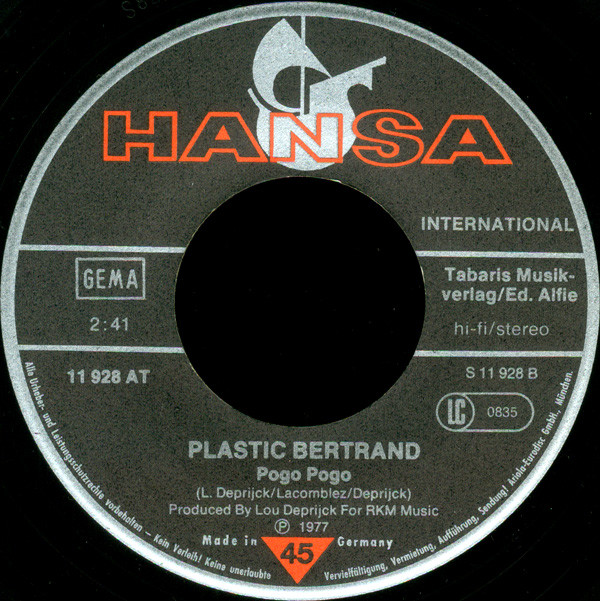Ça plane pour moi / pogo pogo by Plastic Bertrand, 7inch x 1 with lp-and-cd